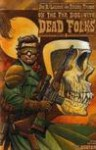 On the Far Side of the Cadillac Desert With Dead Folks - Joe R. Lansdale
