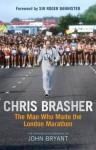 Chris Brasher: The Authorised Biography - John Bryant