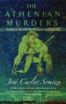 The Athenian Murders - José Carlos Somoza, Sonia Soto