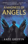 A Madness Of Angels (Matthew Swift Novels) by Griffin, Kate (2009) Paperback - Kate Griffin