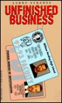 Unfinished Business - Larry Strauss