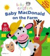 Baby Einstein: Baby MacDonald on the Farm: Giant Touch and Feel Fun! - Julie Aigner-Clark, Nadeem Zaidi