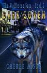 Dark Coven (The Wolfborne Saga #3) - Cheree Alsop