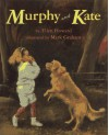 Murphy And Kate - Ellen Howard