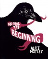 From The Beginning - Alice Notley