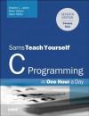 Sams Teach Yourself C in One Hour a Day - Bradley L. Jones, Peter Aitken, Dean Miller