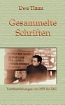 Gesammelte Schriften - Uwe Timm
