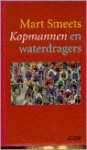 Kopmannen en waterdragers - Mart Smeets
