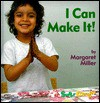I Can Make It - Margaret Miller, Dorothy A. Miller