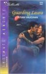Guarding Laura - Susan Vaughan