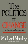Politics Change - Michael Manley