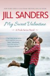 My Sweet Valentine: A Pride Series Novel - Jill Sanders