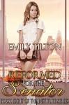 Reformed for the Senator (The Institute Series Book 8) - Emily Tilton