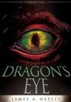 Dragon's Eye - James A. Hetley