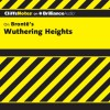 Wuthering Heights: CliffsNotes - Richard Wasowski, Ellen Grafton