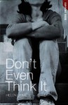 Don't Even Think It - Helen Orme