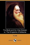 The Monk and the Vine-Dresser; Or, the Emigrants of Bellesme (Dodo Press) - A Lady