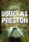 O Codex Maia (Capa Mole) - Douglas Preston, Ana Beatriz Manso