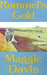 Rommel's Gold - Maggie Davis