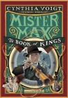 Mister Max: The Book of Kings: Mister Max 3 by Voigt Cynthia (2015-09-08) Hardcover - Voigt Cynthia