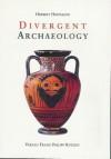 Divergent Archaeology - Herbert Hoffmann