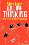 Killing Thinking - Mary Evans
