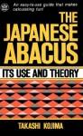 Japanese Abacus Use & Theory - Takashi Kojima