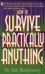How to Survive Practically Anything - Dan Montgomery
