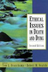 Ethical Issues in Death and Dying - Tom L. Beauchamp, Robert M. Veatch