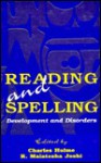 Reading and Spelling: Development and Disorders - Hulme, Charles Hulme