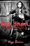 Never Forever (BlackPath MC) (Volume 1) - Vera Quinn, Avril M. Stepowski, Monica Langley Holloway