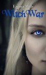 WitchWar (Witchblood Series Book 5) - Emma Mills
