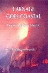 Carnage Goes Coastal - Gayle Wigglesworth
