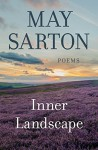 Inner Landscape: Poems - May Sarton