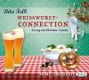Weißwurstconnection: Ungekürzte Lesung mit Christian Tramitz (7 CDs) - Rita Falk, Christian Tramitz