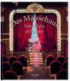 Das Mäusehaus - Sam und Julia im Theater - Karina Schaapman, Kristina Kreuzer