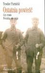 Ostatnia powieść : t.1, Czy remis. t.2, Porażka, ale czyja - Teodor Parnicki
