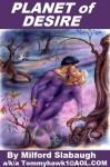 Planet of Desire - Milford Slabaugh