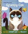 The Little Grumpy Cat that Wouldn't (Grumpy Cat) (Little Golden Book) - Golden Books, Steph Laberis