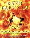 Judo for Mixed Martial Arts: Advanced Throws, Takedowns, and Ground Fighting Techniques (No Series) - Karo Parisyan, Erich Krauss, Glen Cordoza, Neil Melanson