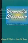 The Browsable Classroom - Linda W. Braun