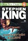 Yeşil Yol Dizisi 3: Coffey'nin Elleri - Stephen King