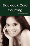 Blackjack Card Counting - Philip Martin McCaulay