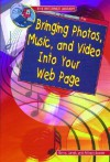 Bringing Photos, Music, and Video Into Your Web Page - Gerry Souter, Janet Souter, Allison Souter