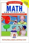Janice VanCleave's Math for Every Kid: Easy Activities that Make Learning Math Fun (Science for Every Kid Series) - Janice VanCleave