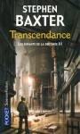 Les enfants de la destinée : Tome 3 - Transcendance - Stephen Baxter, Dominique Haas, Bénédicte Lombardo