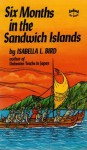 Six Months in the Sandwich Islands - Isabella L. Bird