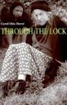 Through the Lock - Carol Otis Hurst
