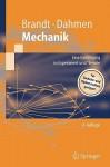 Mechanik: Eine Einführung In Experiment Und Theorie (Springer Lehrbuch) (German Edition) - Siegmund Brandt, Hans Dieter Dahmen