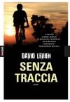 Senza traccia - David Levien, Maurizio Nati